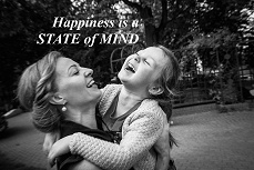 Happines is a state of mind