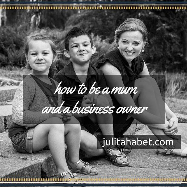 How To Be a Mum and a Business Owner
